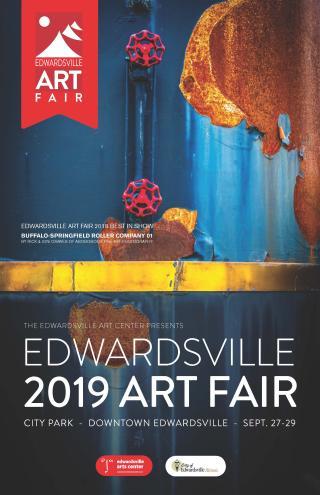 6th Annual Edwardsville Art Fair September 27-29, 2019